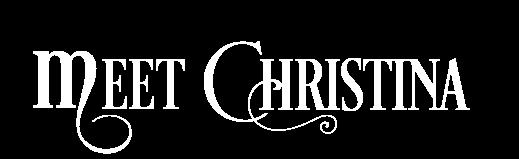 Meet Christina