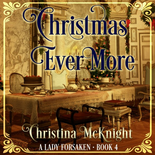 Christmas Ever More Audio Book Regency Romance Christina McKnight