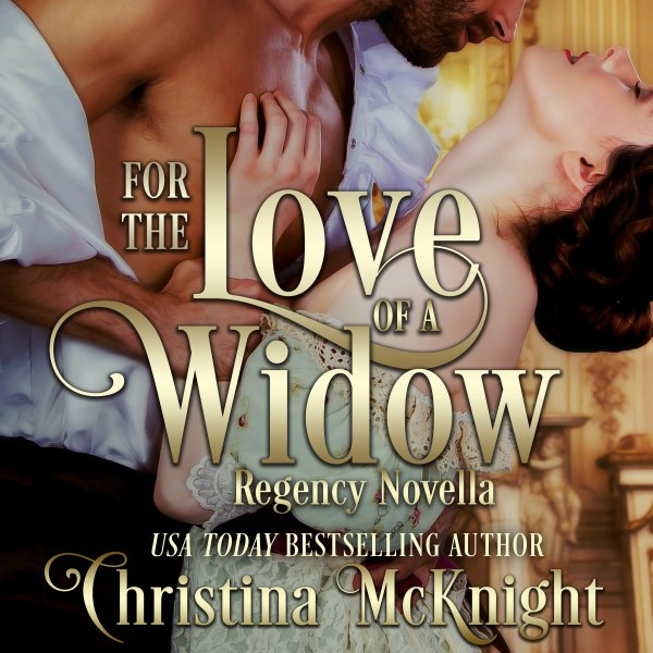 For Love of Widow Christina McKnight Historical Romance Author Audiobook