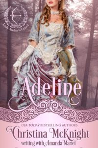 Christina McKnight and Amanda Mariel Regency Romance Adeline