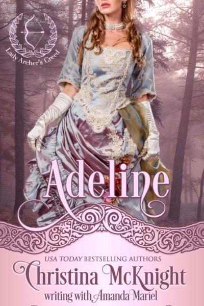 Christina McKnight and Amanda Mariel Regency Romance Adeline