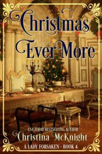 Christina McKnight's Regency Romance Christmas Ever More