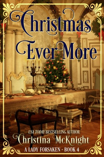 Christina McKnight's Regency Romance Christmas Ever More