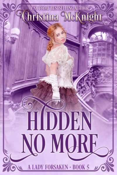 Christina McKnight's Regency Romance Hidden No More