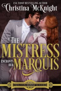 Christina McKnight's Regency Romance The Mistress Enchants Her Marquis