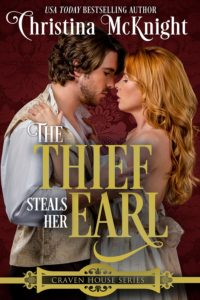 Christina McKnight's Regency Romance The Thief Steals Her Earl