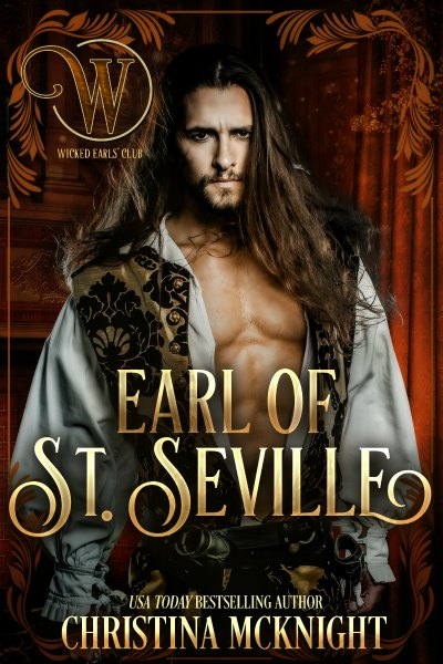 arl of St Seville Christina McKnight Wicked Earls Club Regency Romance
