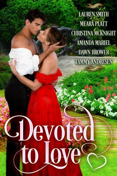 Devoted to Love Multi Author Box Set Regency Romance Novelists