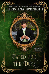 Christina McKnight Fated for the Duke Regency Romance New Book