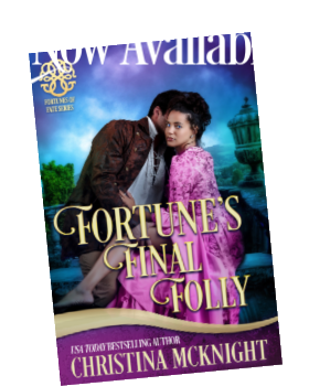 Christina McKnight Now Available Fortunes Final Folly